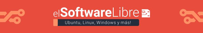 ElSoftwareLibre: Ubuntu, Linux, Windows y más!